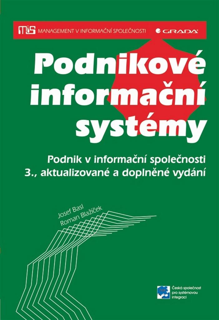 Podnikové informační systémy - Josef Basl, Roman Blažíček