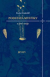 Obrázok Podstata mystiky a jiné eseje