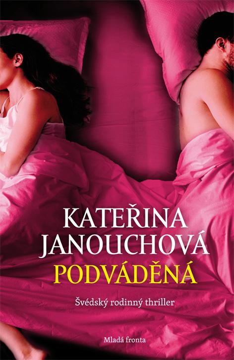 Podváděná (1) - Kateřina Janouchová