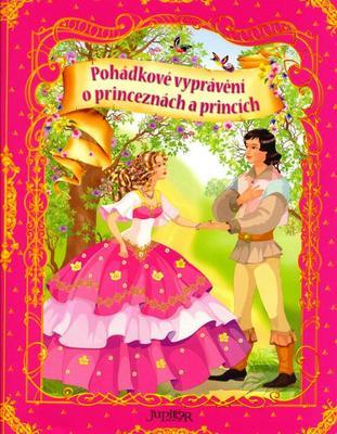 Pohádkové vyprávění o princeznách a princích