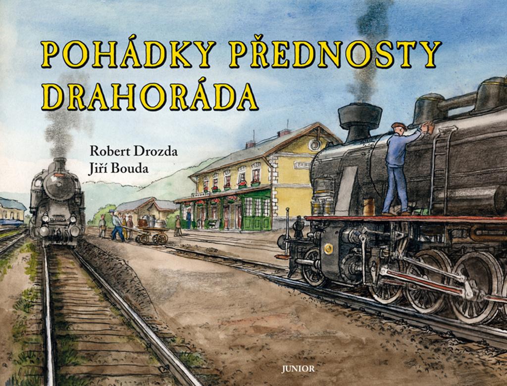 JUNIOR Pohádky přednosty Drahoráda - Robert Drozda