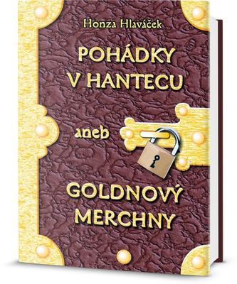 Obrázok Pohádky v Hantecu aneb Goldnový Merchny