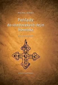 Obrázok Pohľady do stredovekých dejín Slovenska