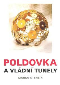 Obrázok Poldovka a vládní tunely