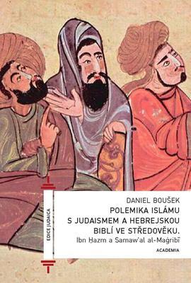 Obrázok Polemika islámu s judaismem a hebrejskou biblí ve středověku