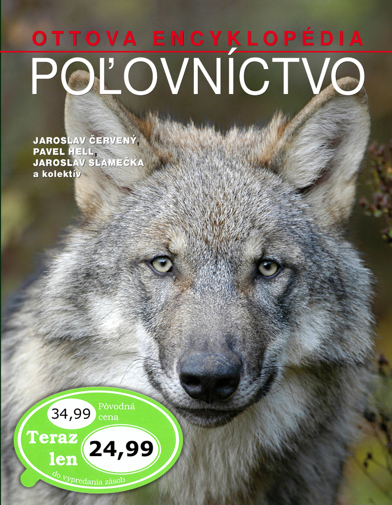 Poľovníctvo (Ottova encyklopédia) - Jaroslav Červený, Jaroslav Slamečka, Pavel Hell