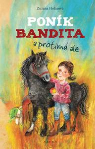 Obrázok Poník Bandita a protivné ale