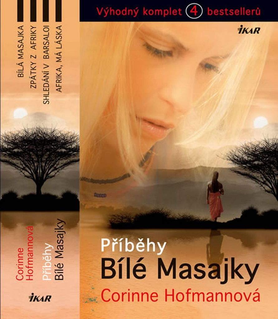 Příběhy Bílé Masajky Komplet 4 bestsellerů - Corinne Hofmannová