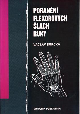 Poranění flexorových šlach ruk