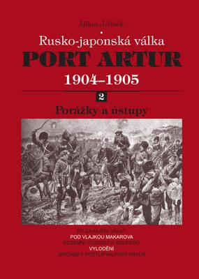 Obrázok Port Artur 1904-1905 2. díl Porážky a ústupy