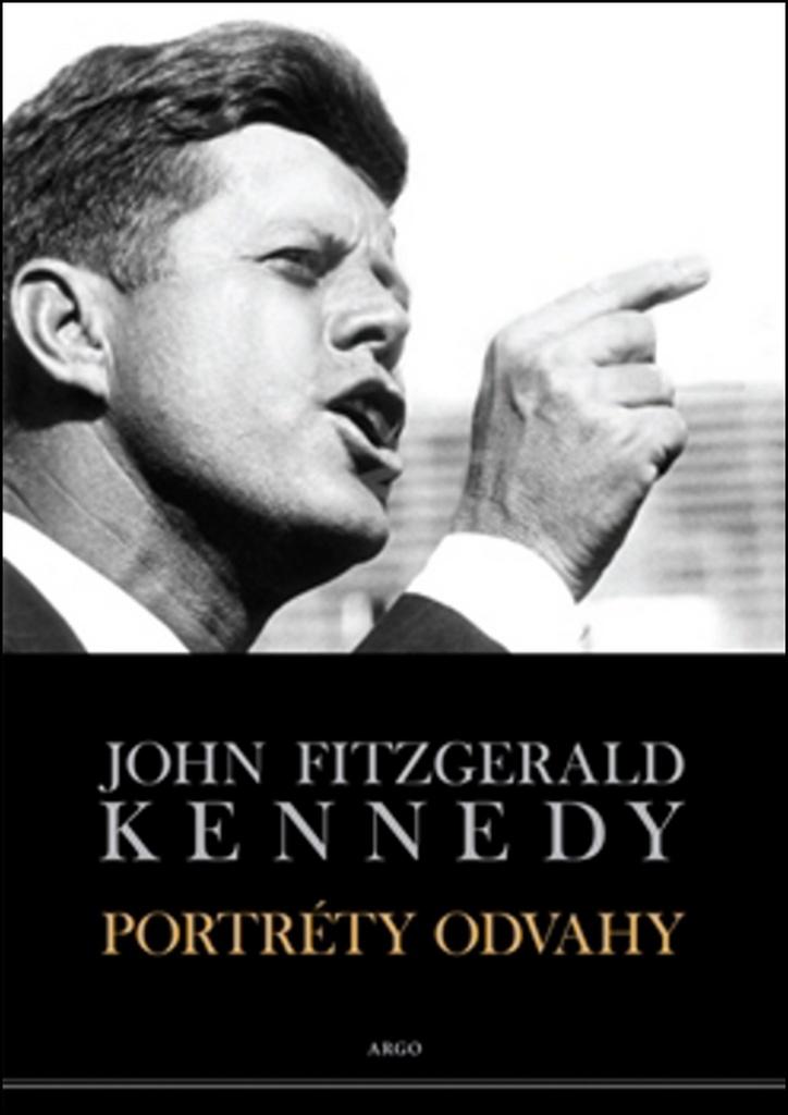 ARGO Portréty odvahy - John Fizgerald Kennedy