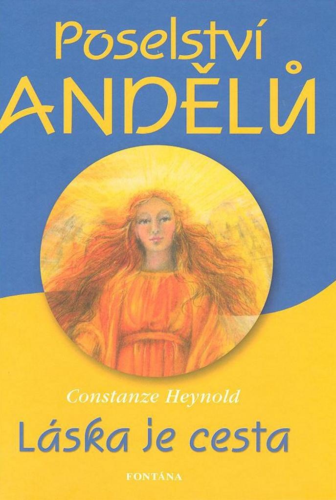 Poselství andělů - Constanze Heynold