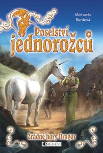 Obrázok Poselství jednorožců Zrádné hory Dragor