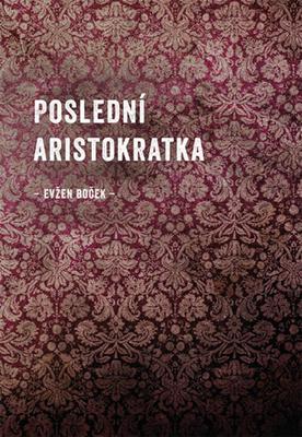 Obrázok Poslední Aristokratka
