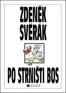Obrázok Po strništi bos (Zdeněk Svěrák)