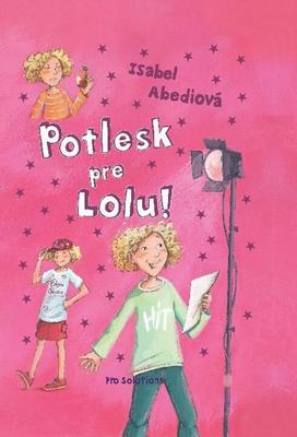 Obrázok Potlesk pre Lolu!
