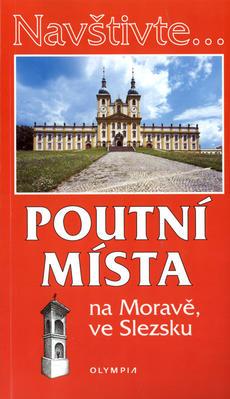 Obrázok Poutní místa na Moravě a ve Slezsku