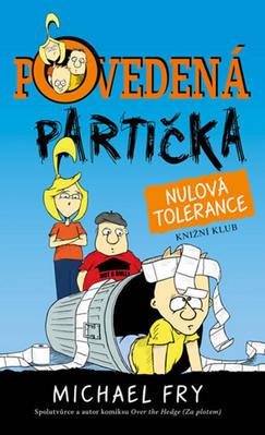 Obrázok Povedená partička Nulová tolerance