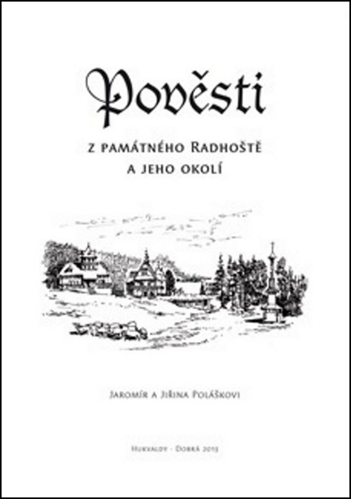 Putujme Pověsti z památného Radhoště a jeho okolí - Jiřina Polášková, Jaromír Polášek