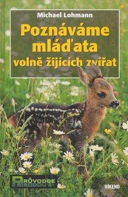 Poznáváme mláďata volně žijících zvířat