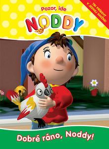Obrázok Pozor, ide Noddy.Dobré ráno, Noddy!