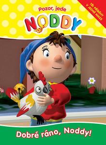 Obrázok Pozor, jede Noddy Dobré ráno, Noddy!