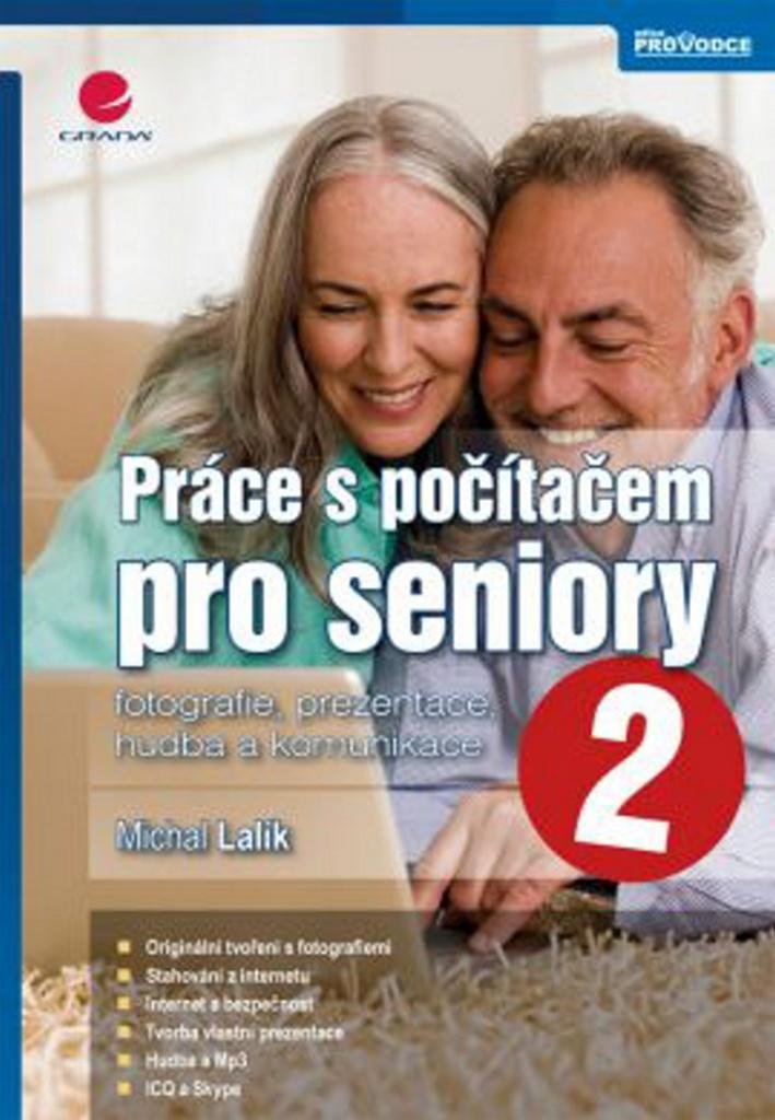 Práce s počítačem pro seniory 2 - Michal Lalík