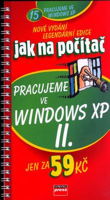 Pracujeme ve Windows XP II.