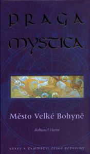 Obrázok Praga Mystica  město Velké bohyně