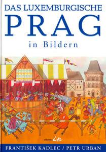 Obrázok Praha lucemburská v obrazech
