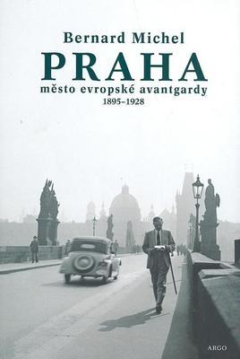 PRAHA město evropské avantgardy 1895 - 1928