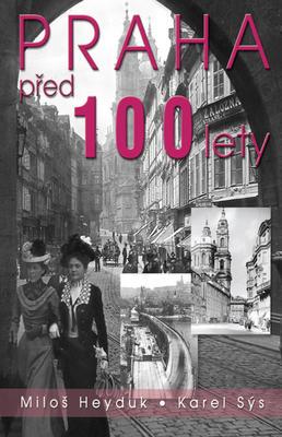 Obrázok Praha před 100 lety