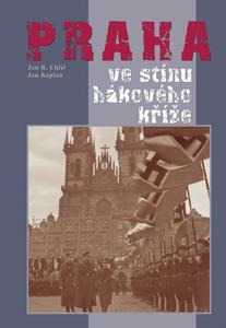 Praha ve stínu hákového kříže