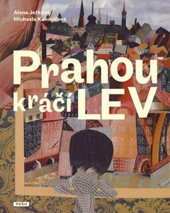 Obrázok Prahou kráčí lev