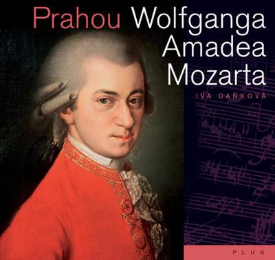Obrázok Prahou Wolfganga Amadea Mozarta