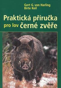 Obrázok Praktická příručka pro lov černé zvěře