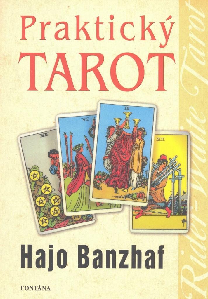Praktický tarot - Hajo Banzhaf