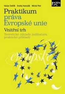 Obrázok Praktikum práva Evropské unie Vnitřní trh