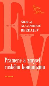 Obrázok Pramene a zmysel ruského komunizmu