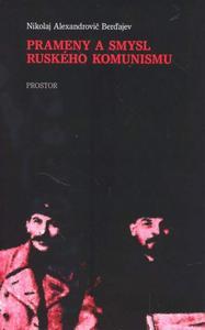 Obrázok Prameny a smysl ruského komunismu