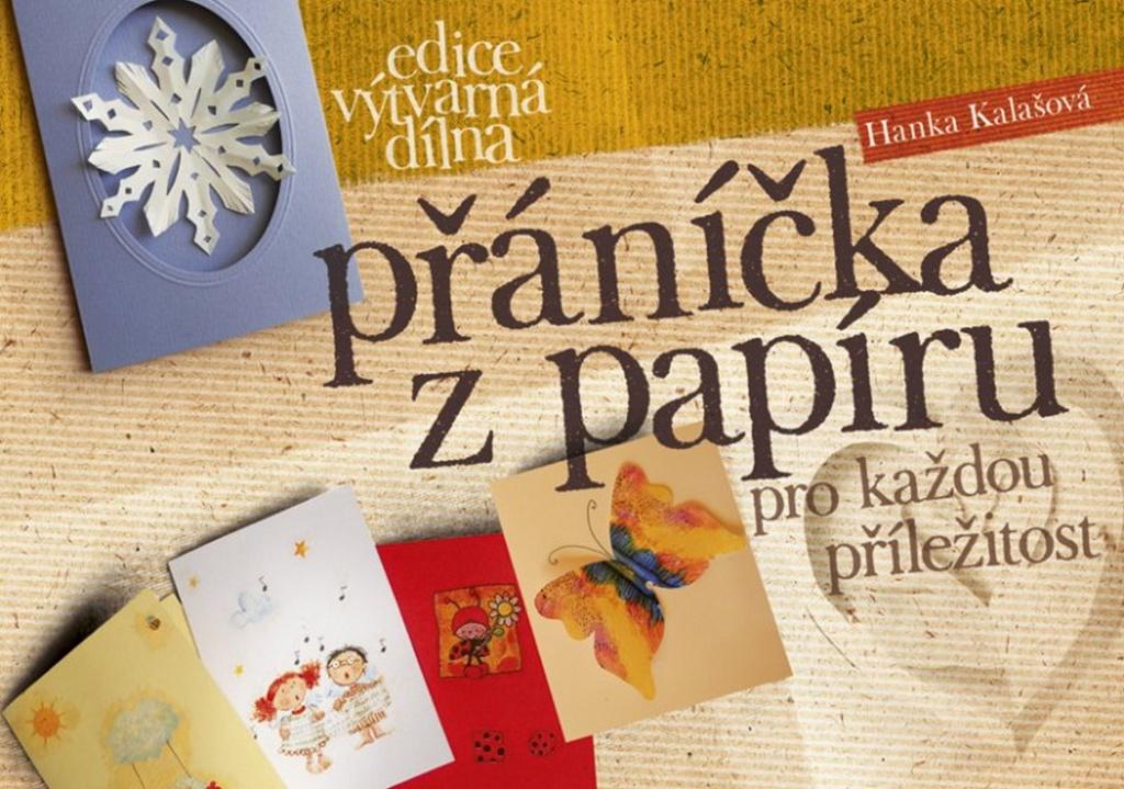Přáníčka z papíru - Hana Kalašová