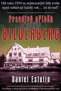 Obrázok Pravdivý příběh skupiny Bilderberg