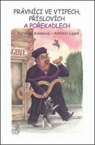 Obrázok Právníci ve vtipech, příslovích a pořekadlech