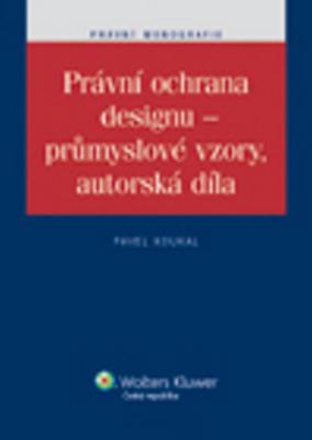 Právní ochrana designu - průmyslové vzory, autorská díla