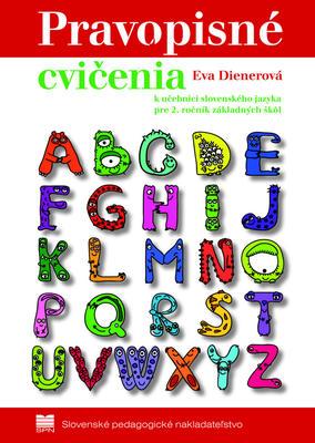 Pravopisné cvičenia k učebnici slovenského jazyka pre 2.ročník základných škôl