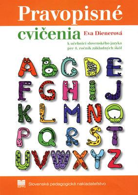 Obrázok Pravopisné cvičenia k učebnici slovenského jazyka pre 4. ročník základných škôl