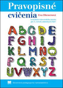 Obrázok Pravopisné cvičenia k učebnici slovenského jazyka pre 5.ročník základných škôl