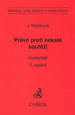 Právo proti nekalé soutěži Komentář 3. vydání