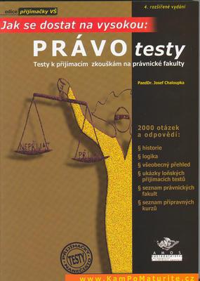 Obrázok Právo testy - Testy k přijímacím zkouškám na právnické fakulty