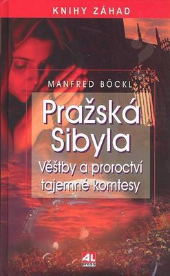 Obrázok Pražská Sibyla Věštby a proroctví tajemné komtesy